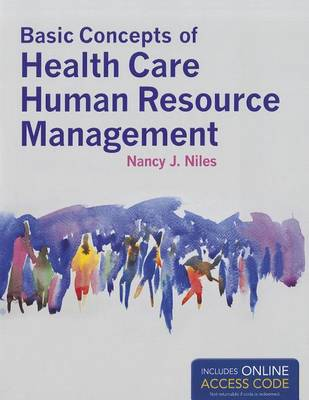 Basic Concepts Of Health Care Human Resource Management (Paperback)