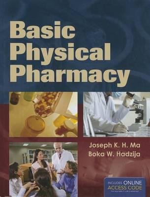 Basic Physical Pharmacy (Paperback)