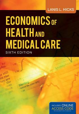 Economics Of Health And Medical Care (Paperback)