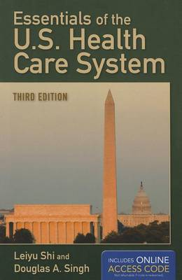 Essentials Of The U.S. Health Care System (Paperback)