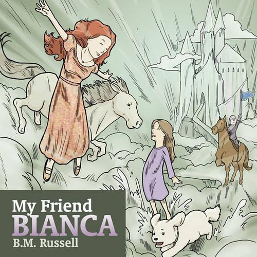 My Friend Bianca (Paperback)