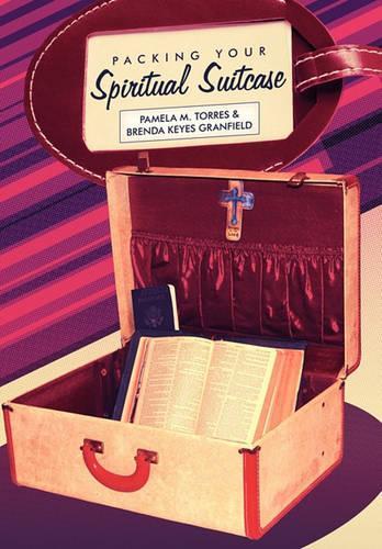 Packing Your Spiritual Suitcase (Hardback)