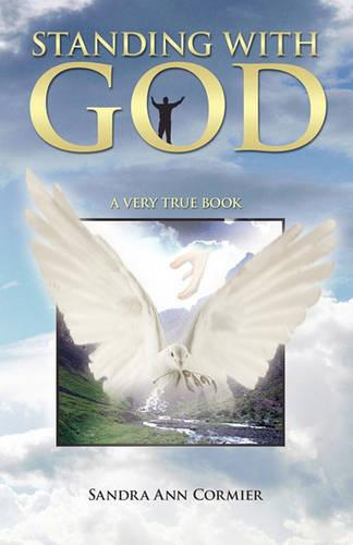 Standing With God: A Very True Book (Paperback)