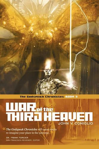 War of the Third Heaven: Book 3 of The Godspeak Chronicles (Paperback)
