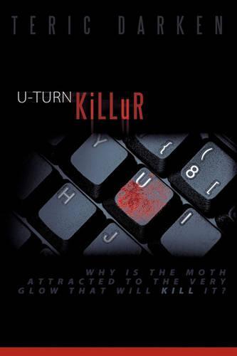 U-TURN KiLLuR (Hardback)
