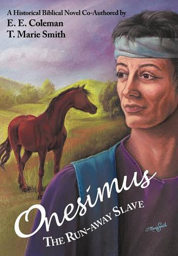 Onesimus The Run-away Slave (Hardback)