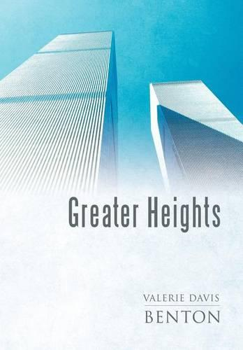 Greater Heights (Hardback)