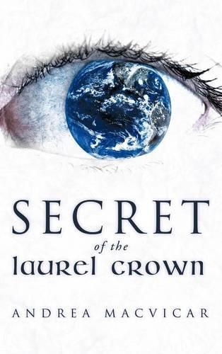 Secret of the Laurel Crown (Hardback)
