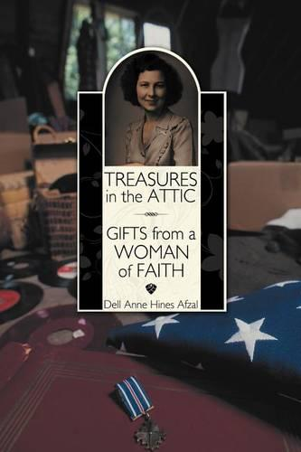 Treasures in the Attic: Gifts from a Woman of Faith (Paperback)