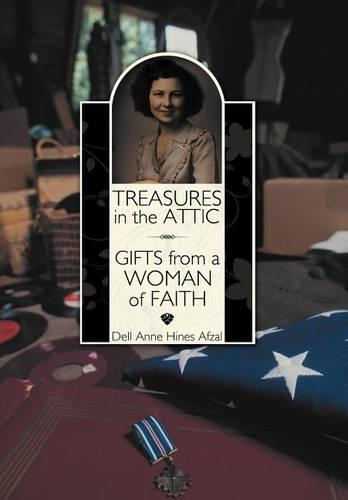 Treasures in the Attic: Gifts from a Woman of Faith (Hardback)