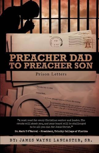 Preacher Dad to Preacher Son: Prison Letters (Paperback)