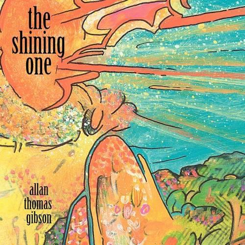 The Shining One and Poems by Allan (Paperback)