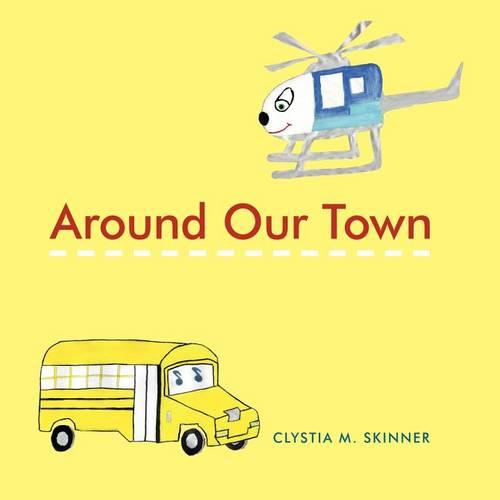Around Our Town (Paperback)