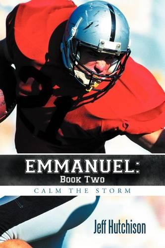 Emmanuel: Book Two Calm the Storm (Paperback)