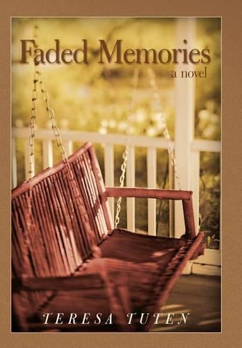 Faded Memories: A Novel (Hardback)