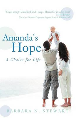 Amanda's Hope: A Choice for Life (Paperback)