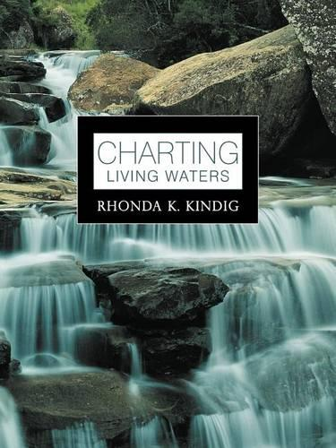 Charting Living Waters (Paperback)