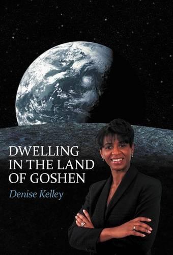 Dwelling in the Land of Goshen (Hardback)
