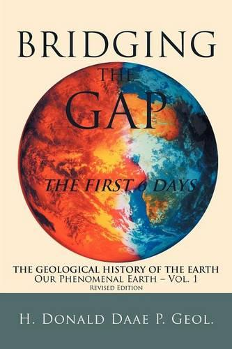Bridging the Gap: The First 6 Days (Paperback)
