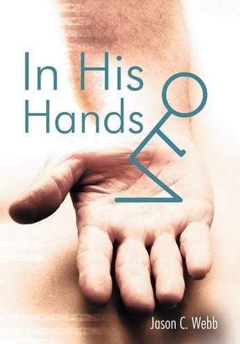 In His Hands (Hardback)