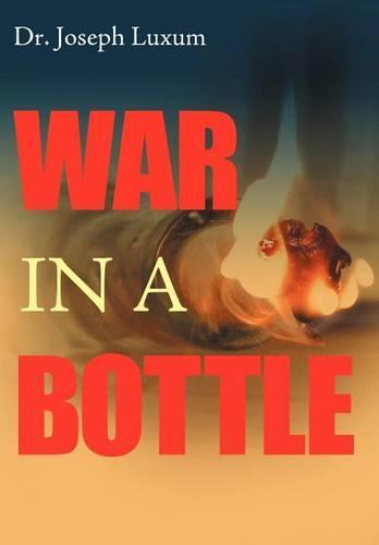 War in a Bottle (Hardback)