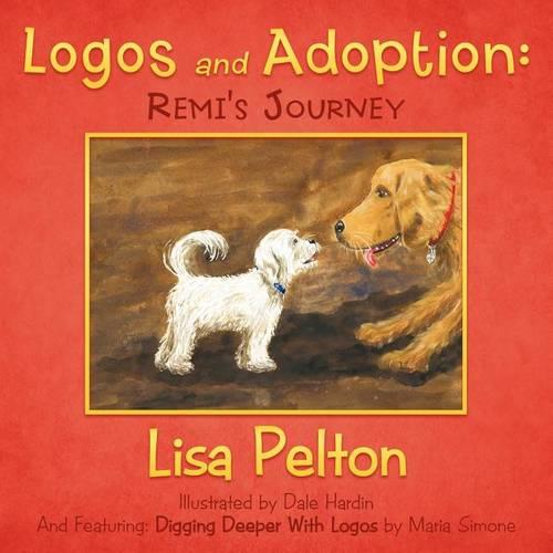 Logos and Adoption: Remi's Journey (Paperback)
