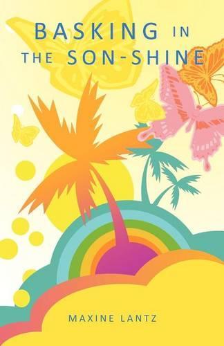Basking in the Son-Shine (Paperback)