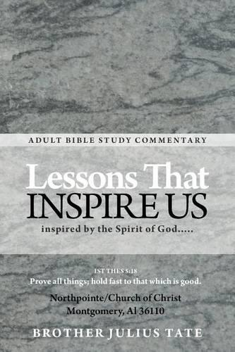 Lessons That Inspire Us: Inspired by the Spirit of God... (Paperback)