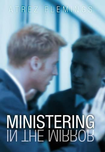 Ministering in the Mirror (Hardback)