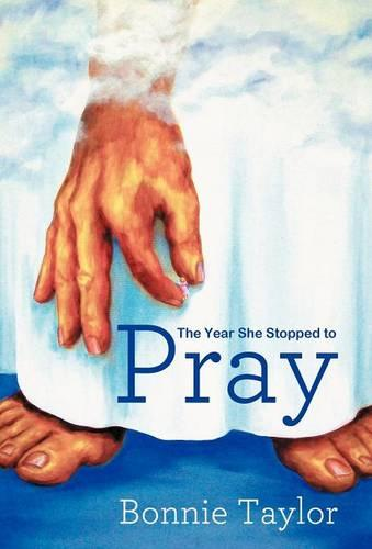 The Year She Stopped To Pray (Hardback)