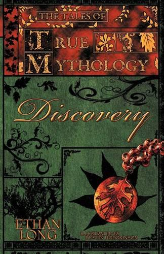 The Tales of True Mythology Discovery (Paperback)