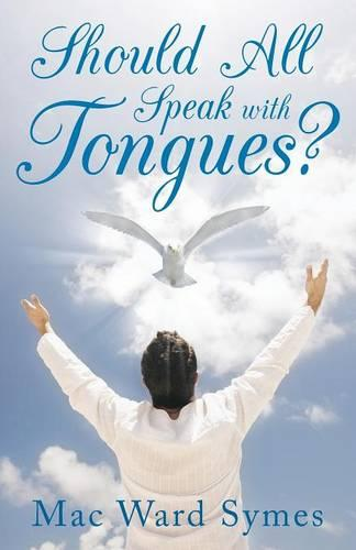 Should All Speak With Tongues? (Paperback)