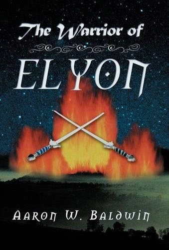 The Warrior of Elyon (Hardback)