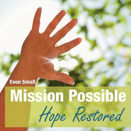 Mission Possible Hope Restored (Paperback)