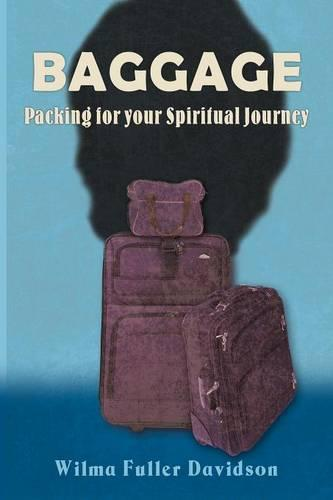 Baggage: Packing for Your Spiritual Journey (Paperback)