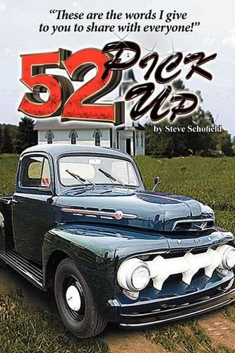 52 Pickup: These are the Words I Give to You to Share with Everyone (Paperback)