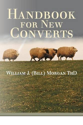 Handbook for New Converts (Paperback)