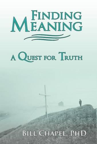 Finding Meaning: A Quest for Truth (Hardback)
