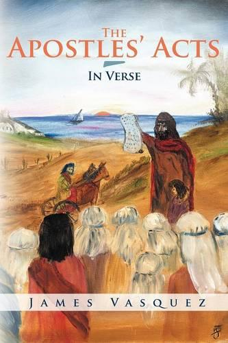 The Apostles' Acts - In Verse (Paperback)