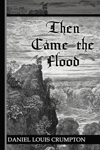 Then Came the Flood (Paperback)