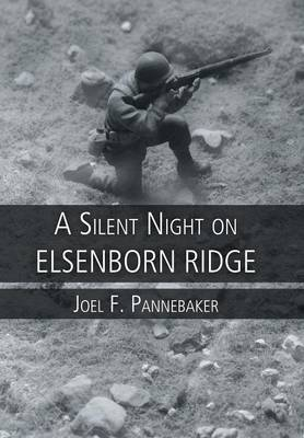 A Silent Night on Elsenborn Ridge (Hardback)