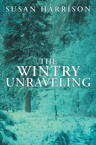 The Wintry Unraveling (Paperback)