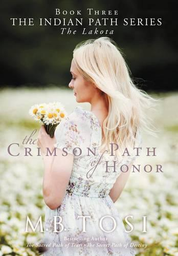 The Crimson Path of Honor (Hardback)
