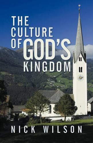 The Culture of God's Kingdom: Studies of the Beatitudes (Paperback)