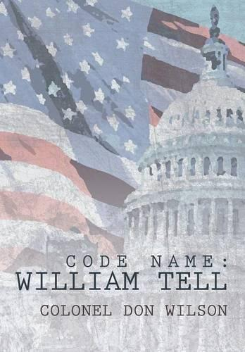 Code Name: William Tell (Hardback)