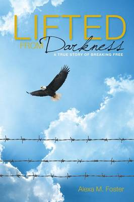 Lifted from Darkness (Paperback)