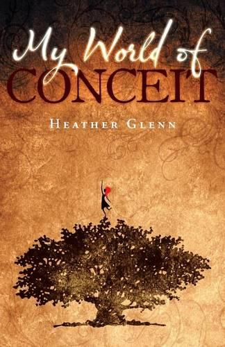 My World of Conceit (Paperback)