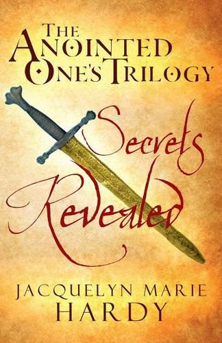 The Anointed One's Trilogy: Secrets Revealed (Paperback)