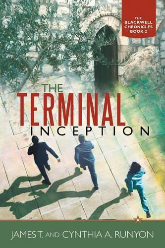 The Terminal Inception: The Blackwell Chronicles Book 2 (Paperback)