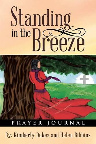 Standing in the Breeze: Prayer Journal (Paperback)
